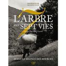 L'arbre aux 7 vies de Sylvette Béraud Williams &  Sylvie Marron-Crolard